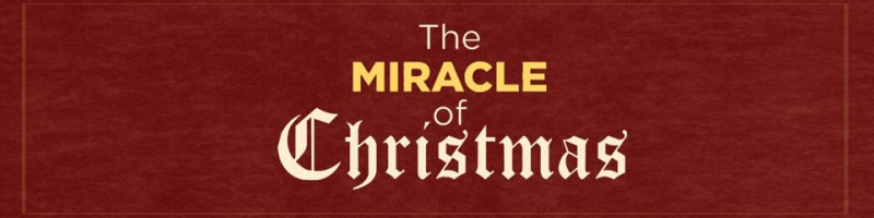 The Miracle Of Christmas.The Miracle Of Christmas Archives Cornerstone Community Church